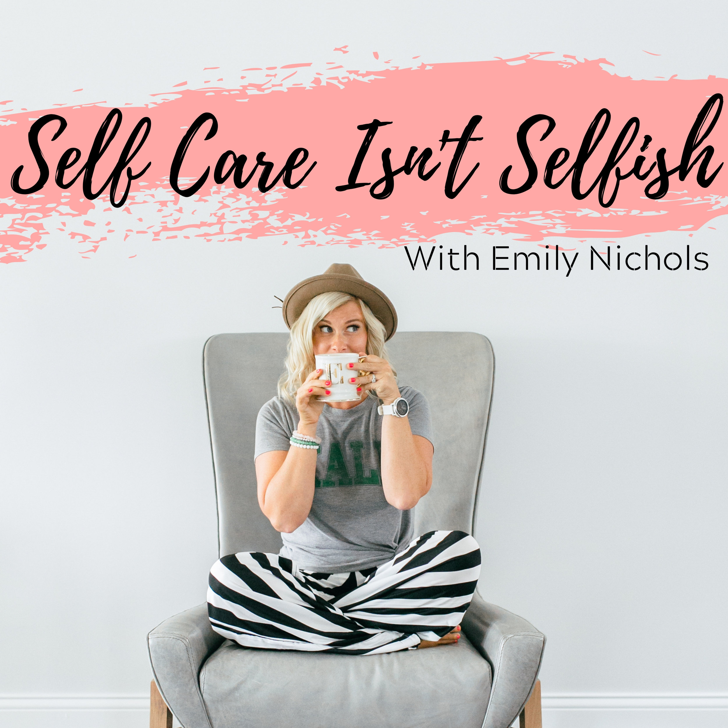 Listen to the Self Care Isn't Selfish Podcast! - click here