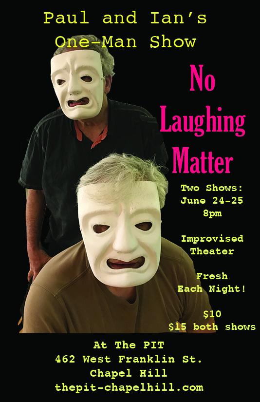 Paul and Ian's One-Man Show  $10