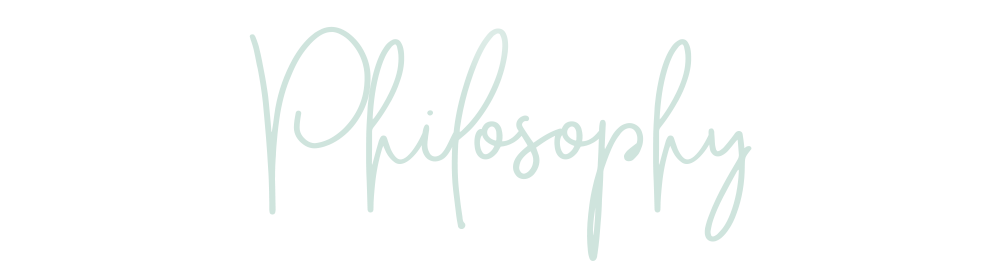 My Philosophy | Lisa Kuzman Coaching | Self-Care & Wellness Coach, Therapist, and Mentor