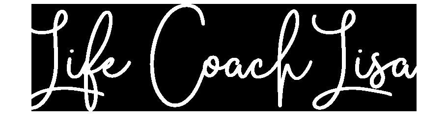 Life Coach Lisa | Lisa Kuzman Coaching | Self-Care & Wellness Coach, Therapist, and Mentor