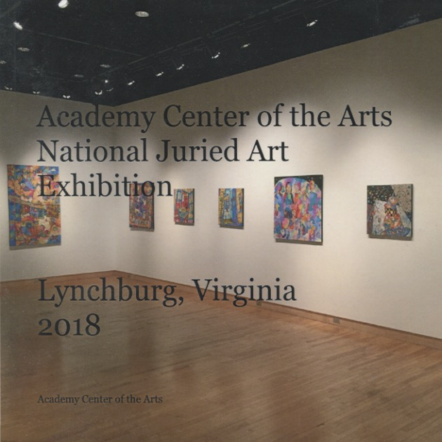 Exhibition Catalog - Academy Center for the Arts National Juried Art Exhibition, 2018Curator: Laura McManus, Maier Museum of Art