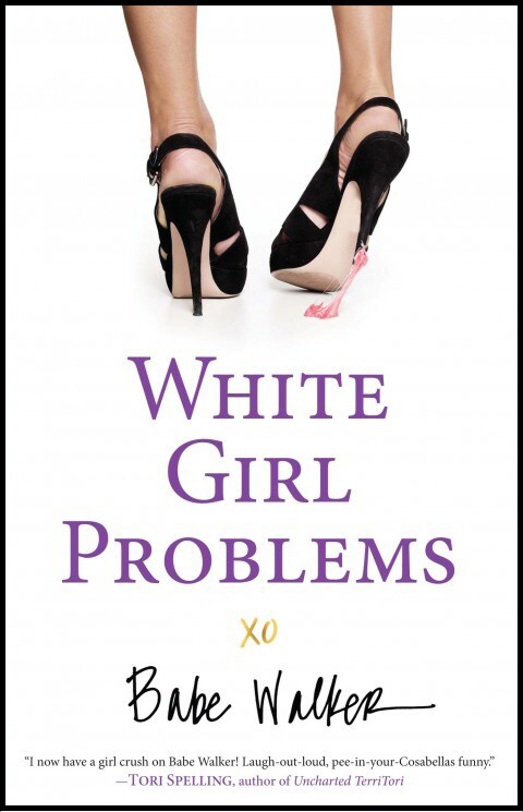 White Girl Problems - Babe Walker, center of the universe, is a painstakingly manicured white girl with an expensive smoothie habit, a proclivity for Louboutins, a mysterious mother she's never met, and approximately 50 bajillion Twitter followers. But her