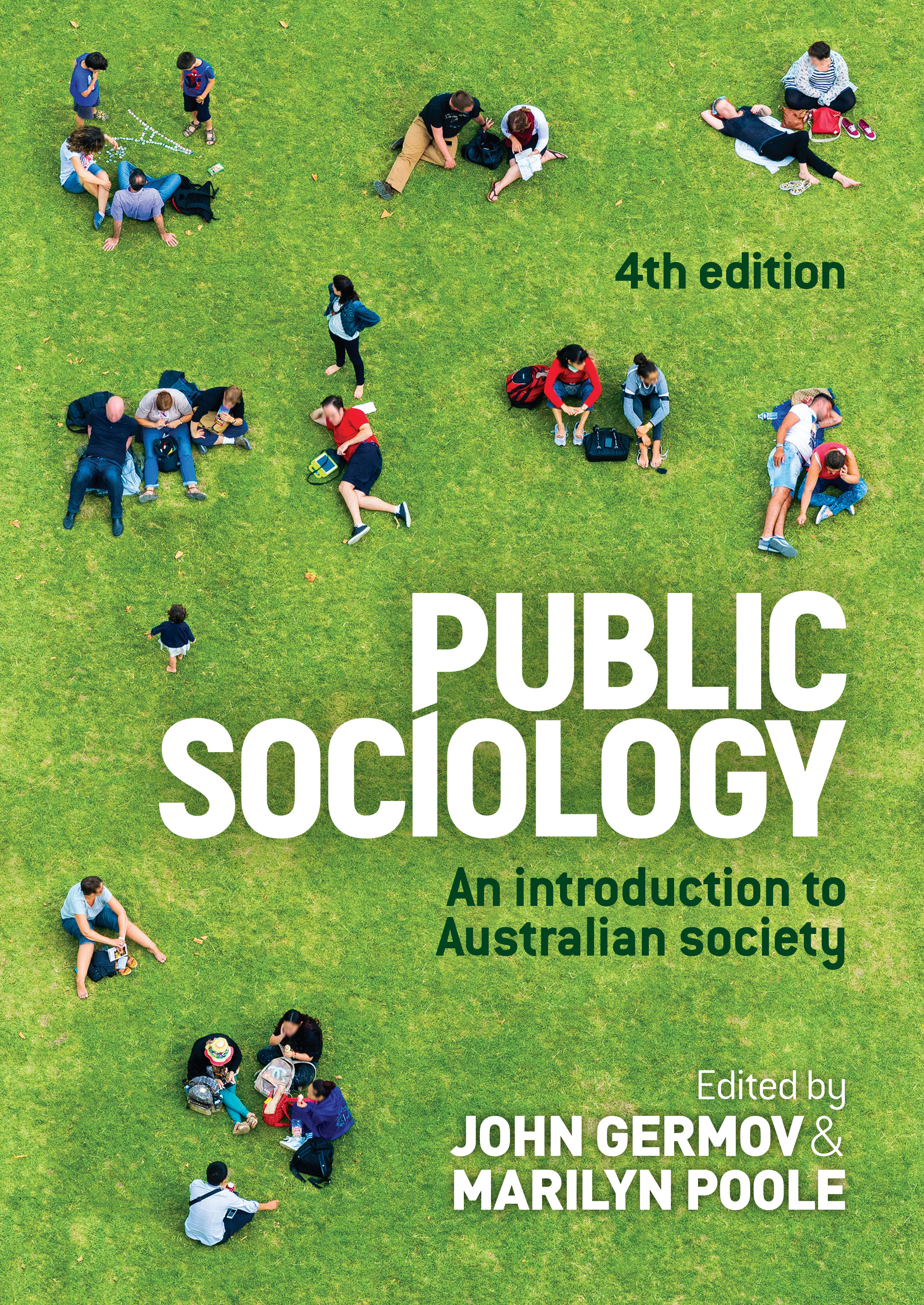 Public sociology 4th edition - Australia's leading introductory sociology textbook