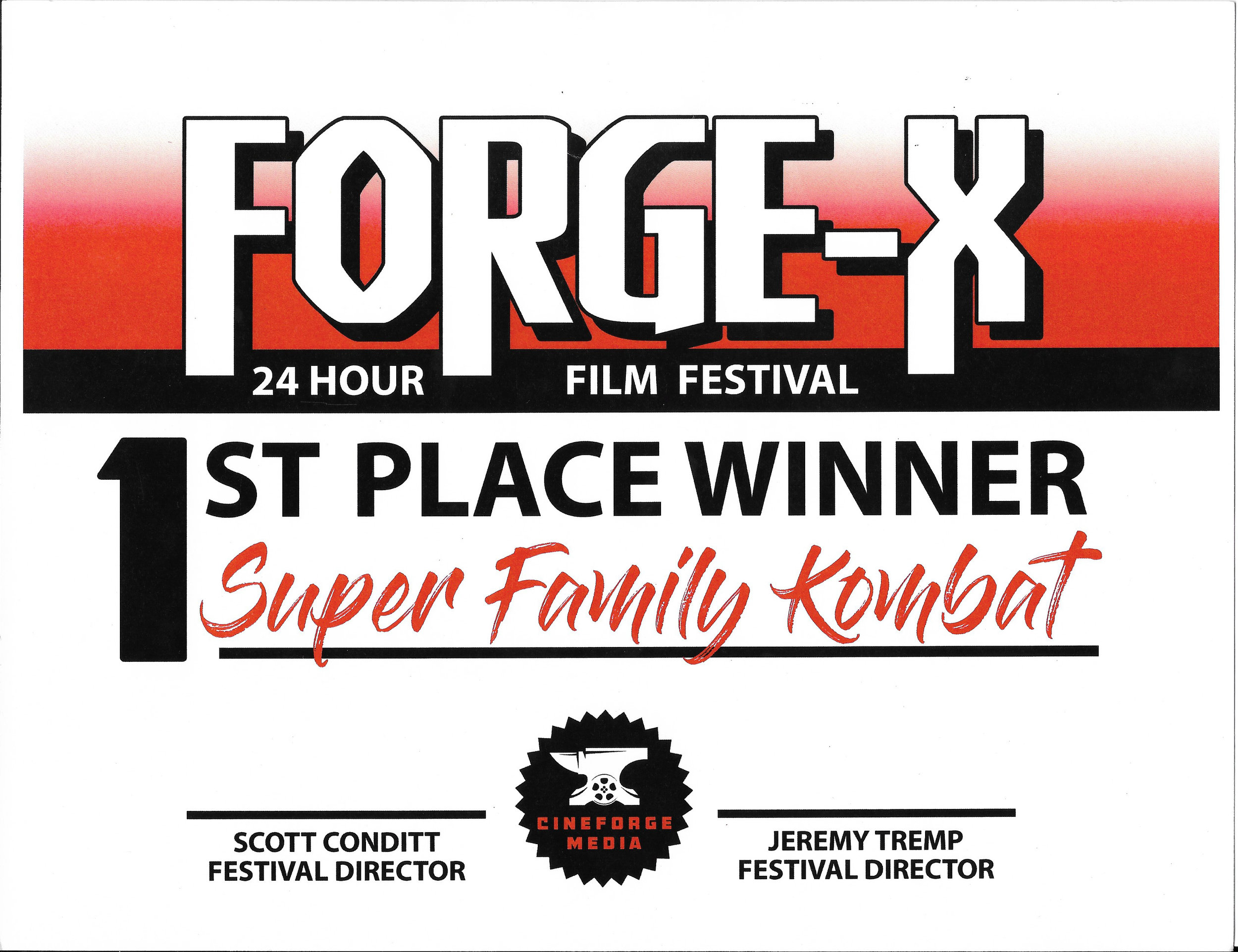 1st Place Film - Super Family KombatForge-X 24 Hour Film Challenge 2018