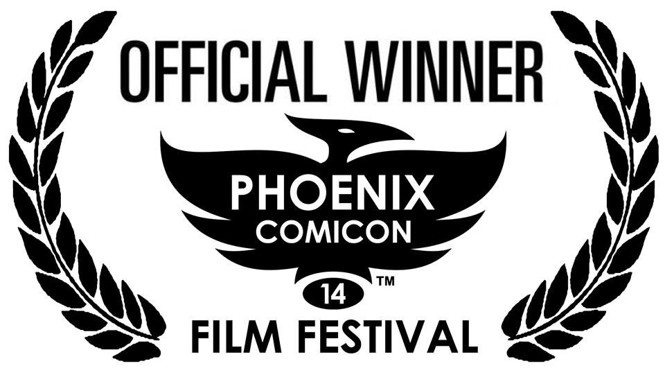 1st Place Film - Phoenix Comicon Film Challanege - PCC Film Challenge 2014