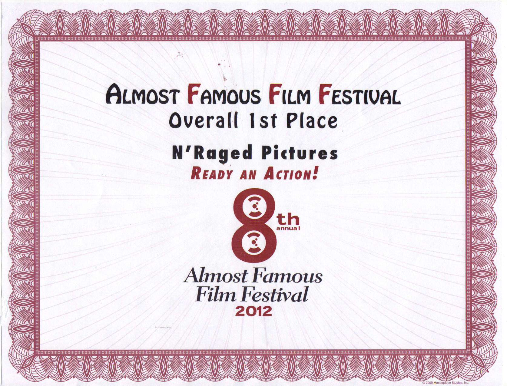 1st Place Film - Almost Famous Film Festival - Best Director Adolpho Navarro/Best Script/Audience Award