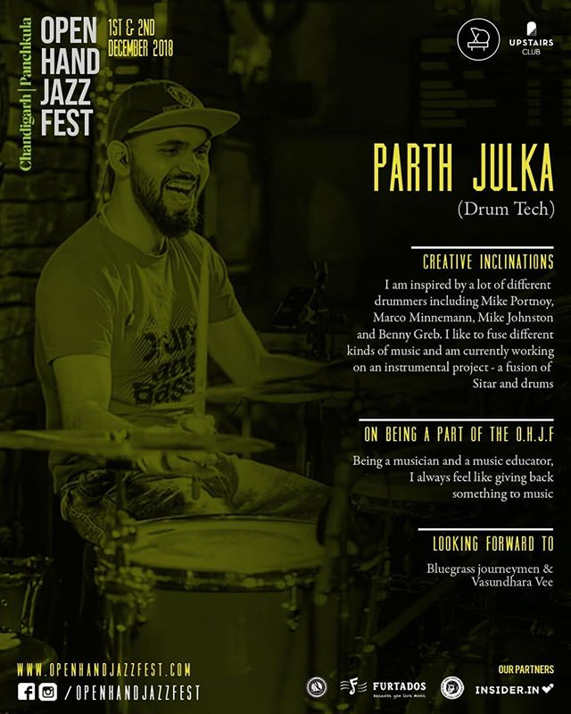 Meet the Team.  Name: Parth Julka (Drum Tech)  Creative Inclinations: I am inspired by a lot of different drummers including Mike Portnoy, Marco Minnemann, Mike Johnston and Benny Greb. I like to fuse different kinds of music and am currently working on an instrumental project - a fusion of Sitar and drums  On being a part of the Open Hand Jazz Fest: Being a musician and a music educator,  I always feel like giving back something to music  Looking forward to: Bluegrass journeymen and Vasundhara Vee . . . #openhandjazzfest #internationaljazzfestival #jazzfest #jazzfestival #jazzmusic #jazznight #jazzfestindia #punjab #jazzlover #jazzmusician #chandigarhdiaries #lifestyleguide #supportyourlocal #chandigarhblogger #crazyweekends #chandigarh #panchkula #chandigarhians #mohali #jazzconcert #livemusic #livejazz #jazzfest2018
