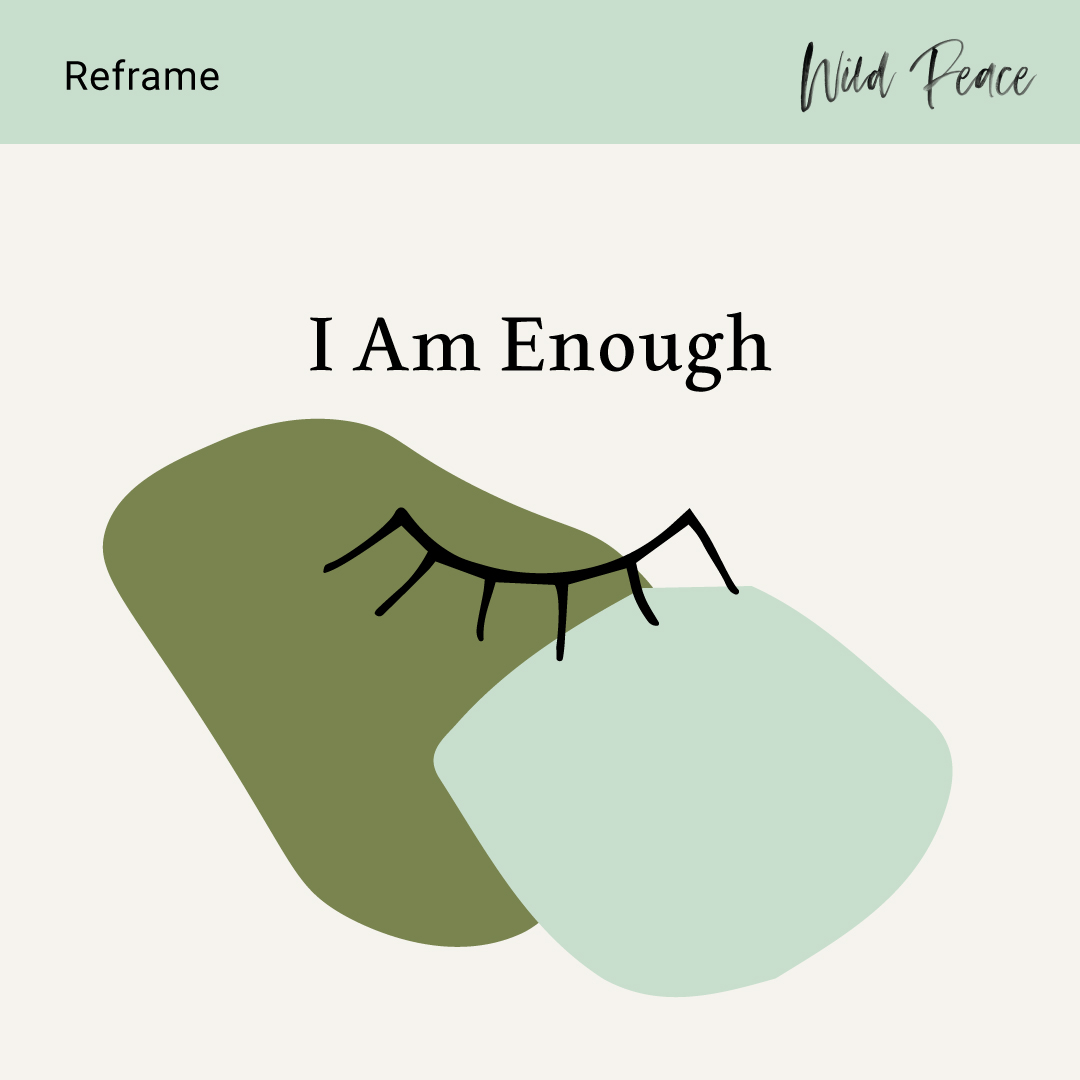 Reframe-I-Am-Enough.jpg