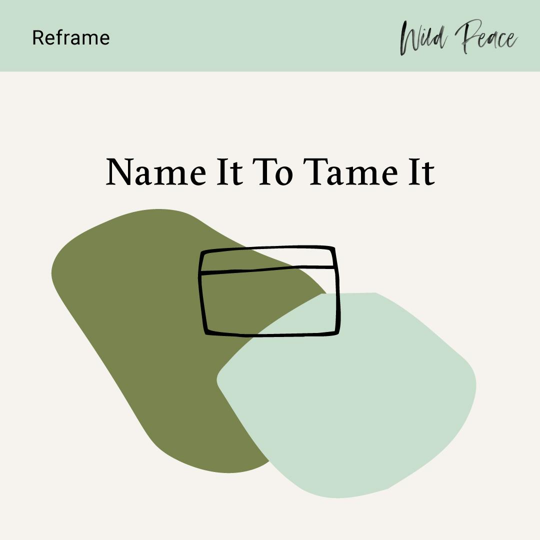 Reframe-Name-It.jpg