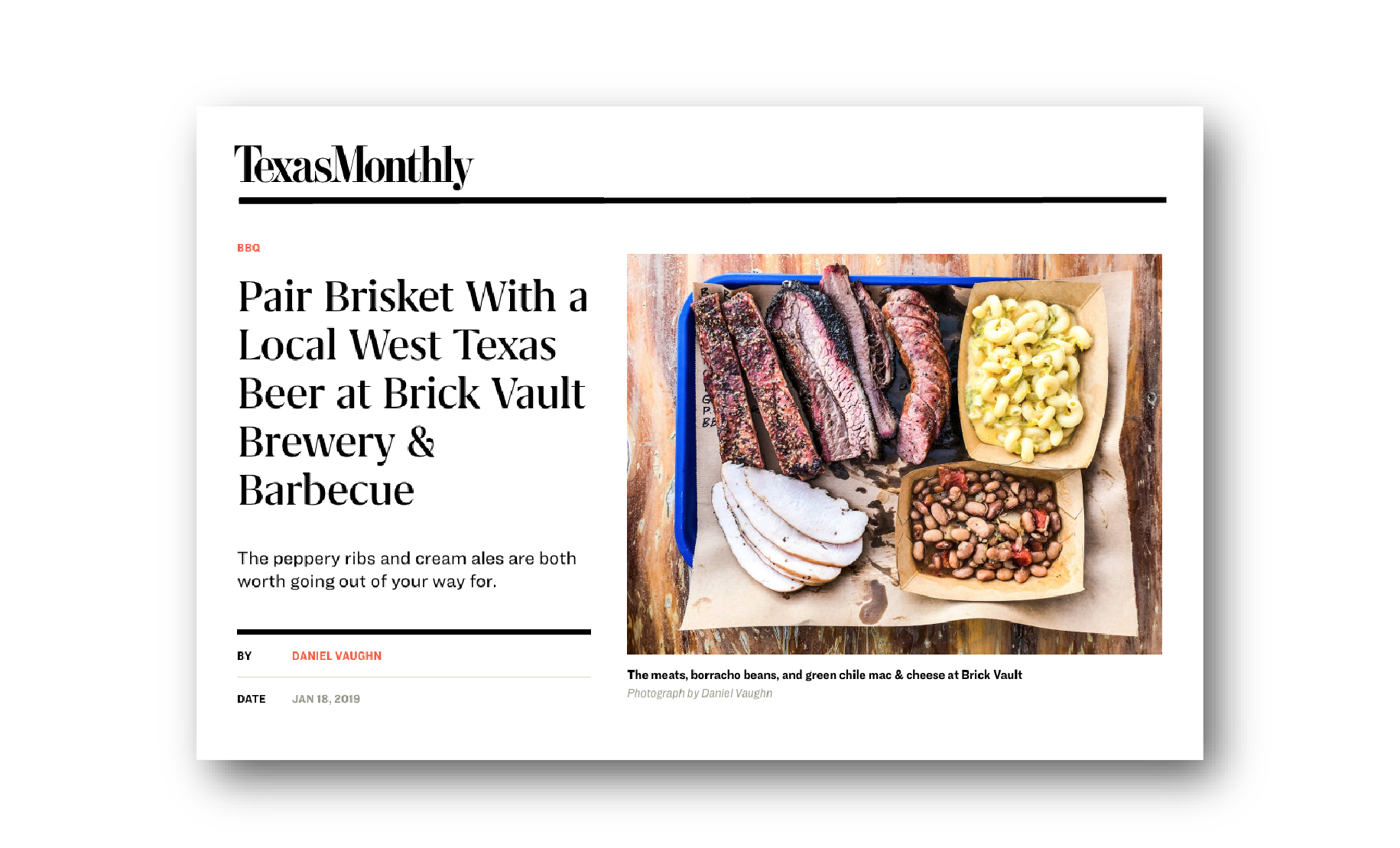 """Brick Vault serves up barbecue and beer worth going out of your way for."" - DANIEL VAUGHN, TEXAS MONTHLY"