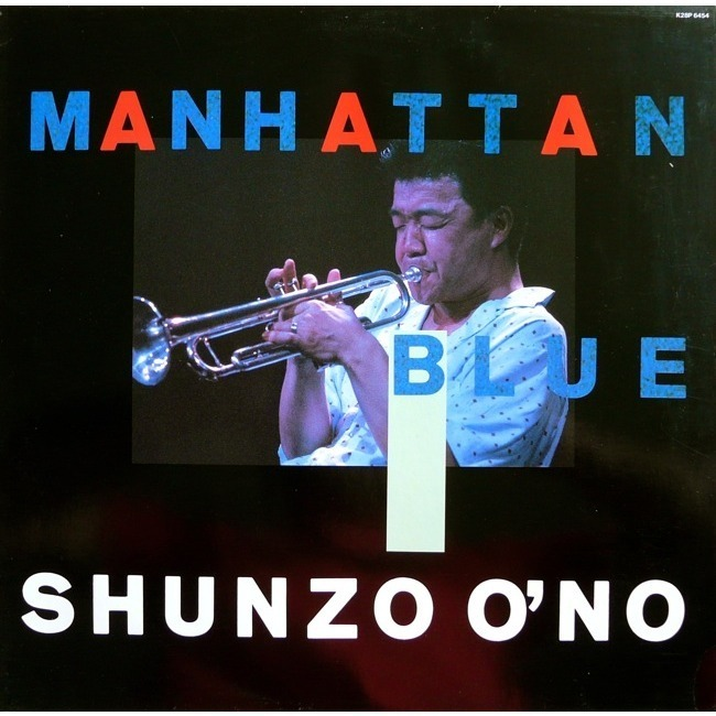 Manhattan Blue (1987)  Bass –  Darryl Jones   Drums –  Victor Lewis   Engineer –  Ed Rak   Flugelhorn –  Shunzo Ohno   Guitar –  Mike Stern   Percussion –  Steve Thornton   Piano –  Kenny Kirkland   Synthesizer –  Gil Goldstein ,  Pete Levin   Trumpet –  Shunzo Ohno