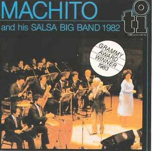 Machito and his Salsa Big Band (1982) Grammy Award Winner  Machito