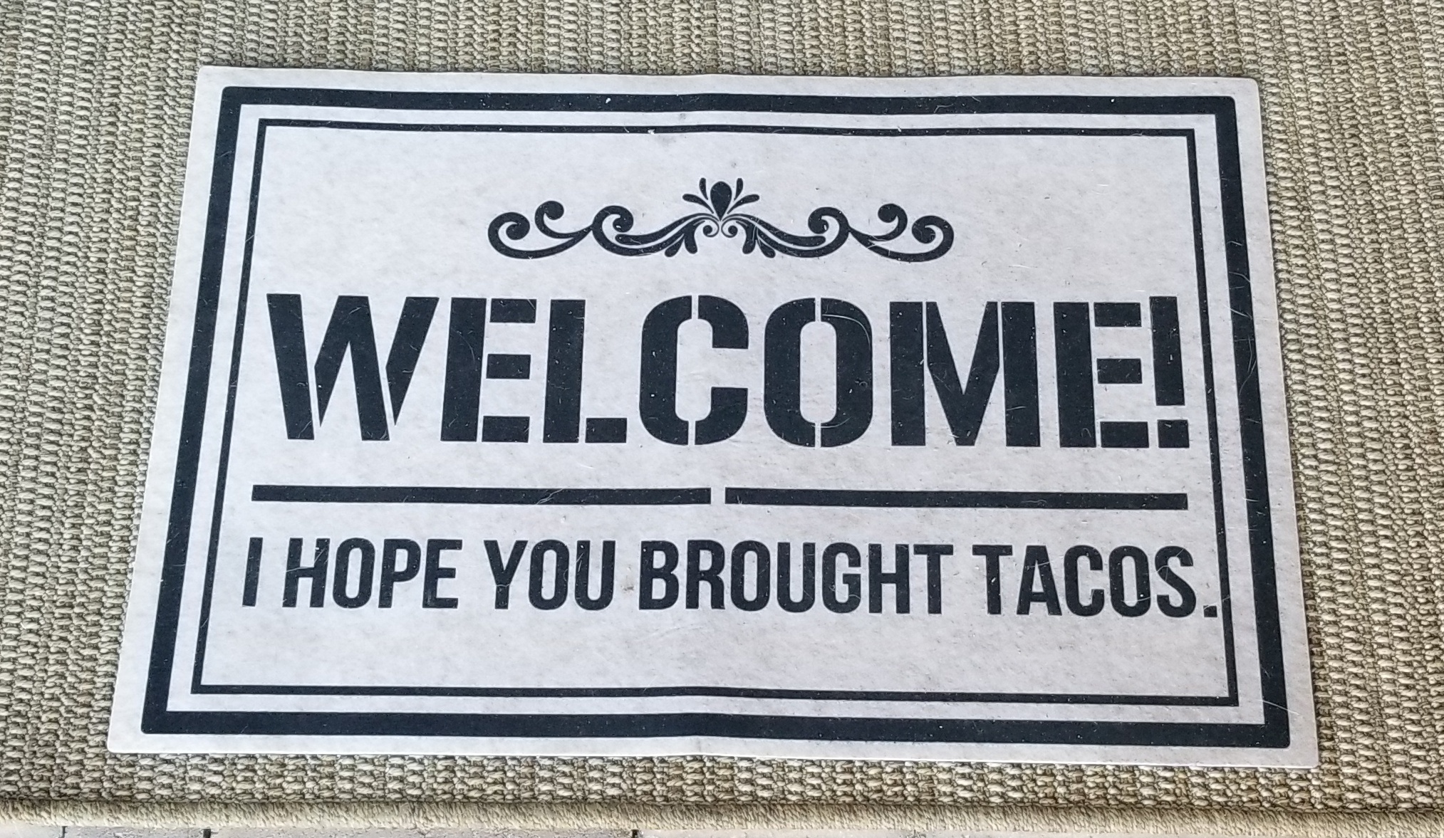 The welcome mat at Jessica's house!