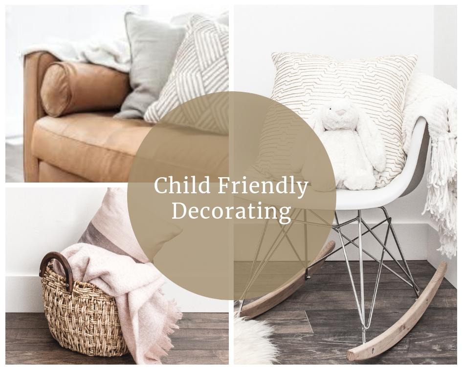 Child Friendly Decorating Blog Image.jpg