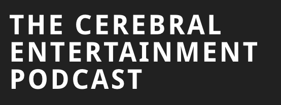 Chris Swan on The Cerebral Entertainment Podcast