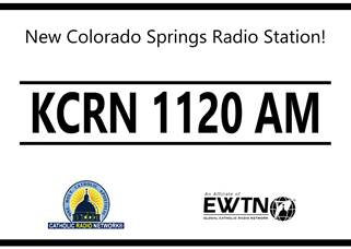 Catholic Radio in Colorado Springs! -