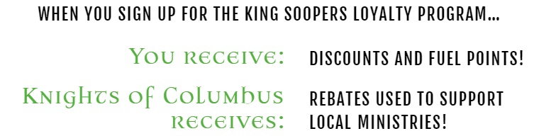 KoC King Soopers Fundraiser — St  Patrick Roman Catholic Church