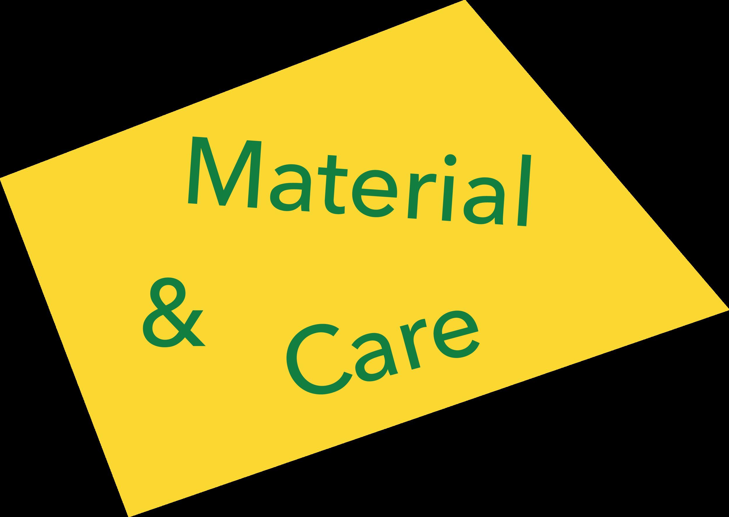 Material & Care