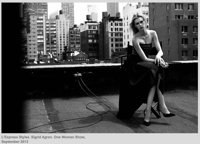 L'EXPRESS STYLES. SIGRID AGREN. ONE WOMAN SHOW. SEPTEMBER, 2013