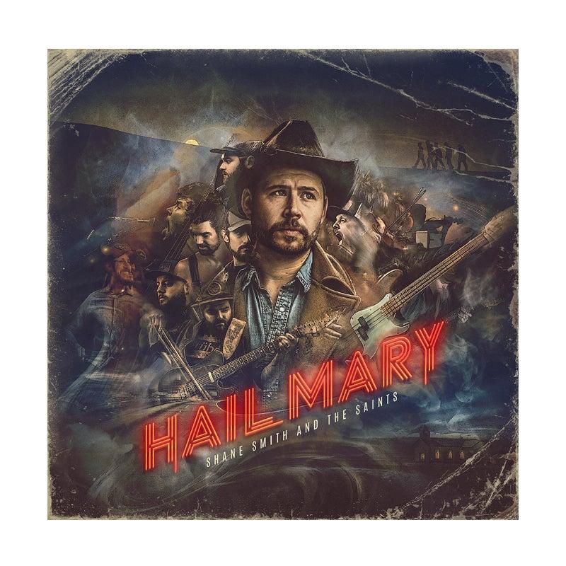 Shane Smith & The Saints | Hail Mary
