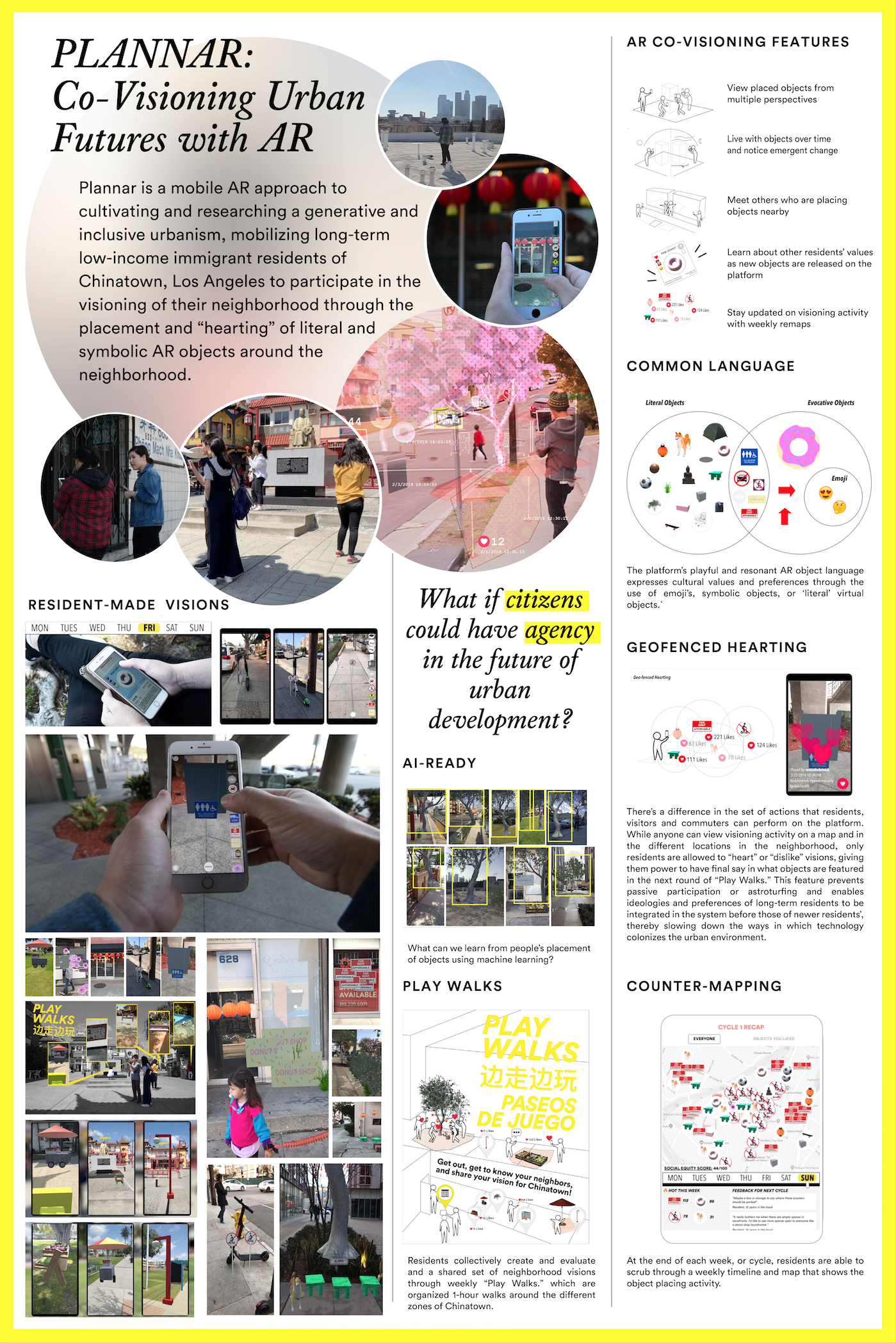 """Plannar is a mobile AR approach to cultivating an inclusive generative urbanism, specifically mobilizing long-term residents of Chinatown, Los Angeles to participate in the visioning of their neighborhood through the placement and """"hearting"""" of literal and symbolic virtual objects around the neighborhood."""