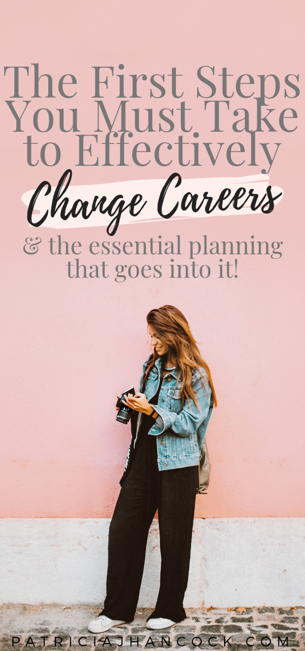 Learn the essential first steps you need to take to change or transition out of your career and onto a new journey! Here you will learn the basic steps to figure out what's the next step and how to get there. #career #personalgrowth #passion