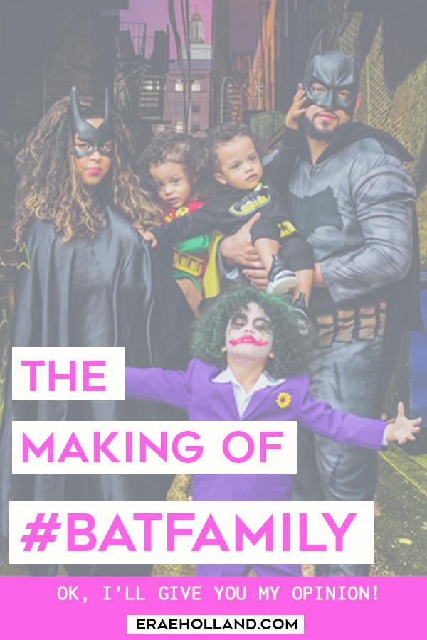 The Making of #BatFamily