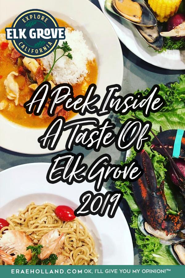 A Peek Inside A Taste Of Elk Grove 2019
