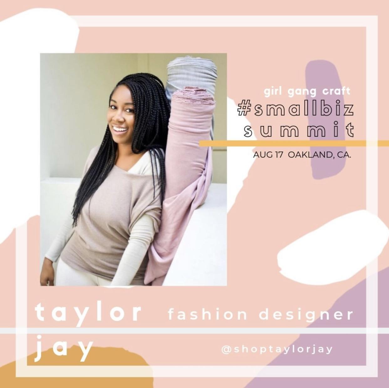 TAYLOR JAY: - FOUNDER AND CEO + PANEL@shoptaylorjay