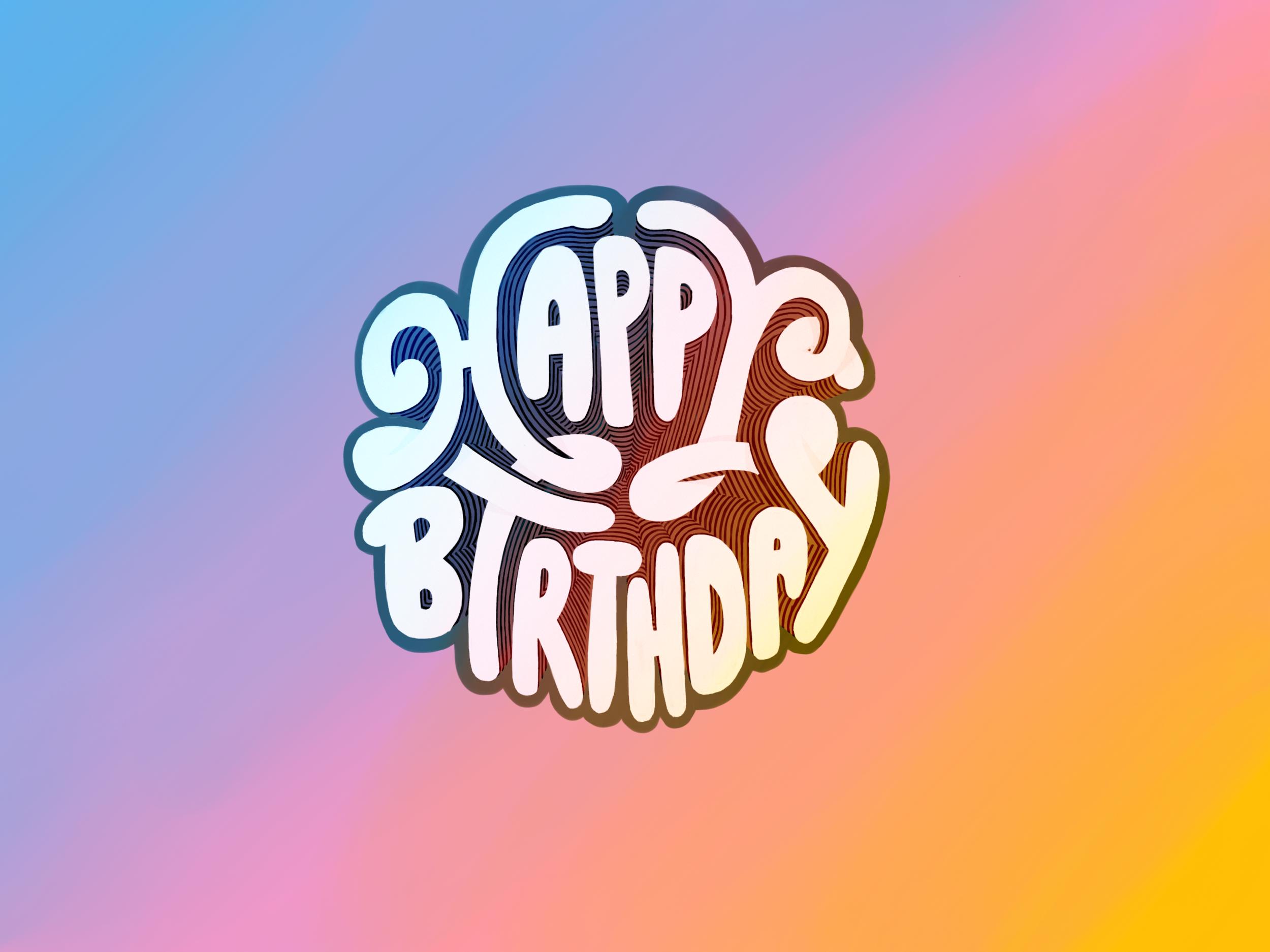 Happy Birthday - Type