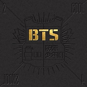 2 COOL 4 SKOOL - 1. Intro: 2 Cool 4 Skool2. We Are Bulletproof Pt. 23. Skit: Circle Room Talk4. No More Dream5. Interlude6. 좋아요 (I Like It)7. Outro: Circle Room Cypher