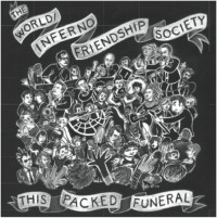 worldinferno-friendship-society-this-packed-funeral.jpg