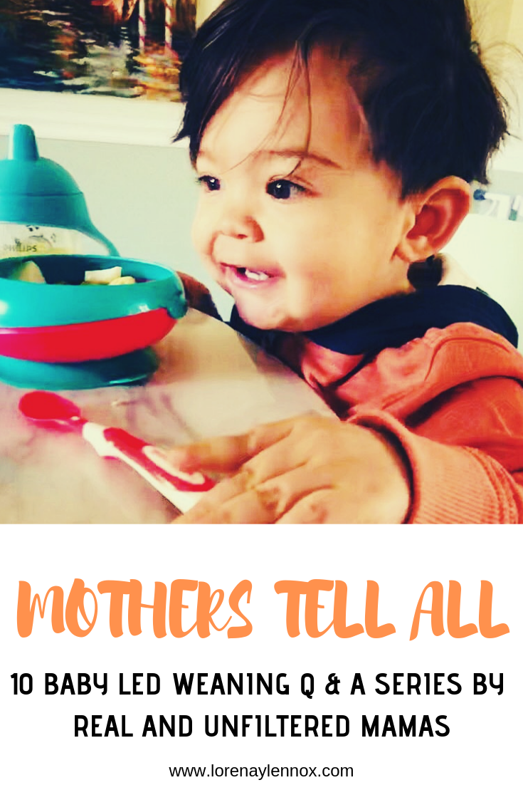 MOTHERS TELL ALL- 10 BABY LED WEANING Q & A SERIES BY REAL AND UNFILTERED MAMAS.png