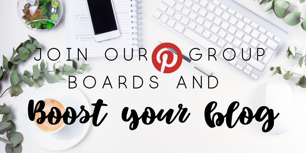 Join our pinterest group boards and Boost your blog.png