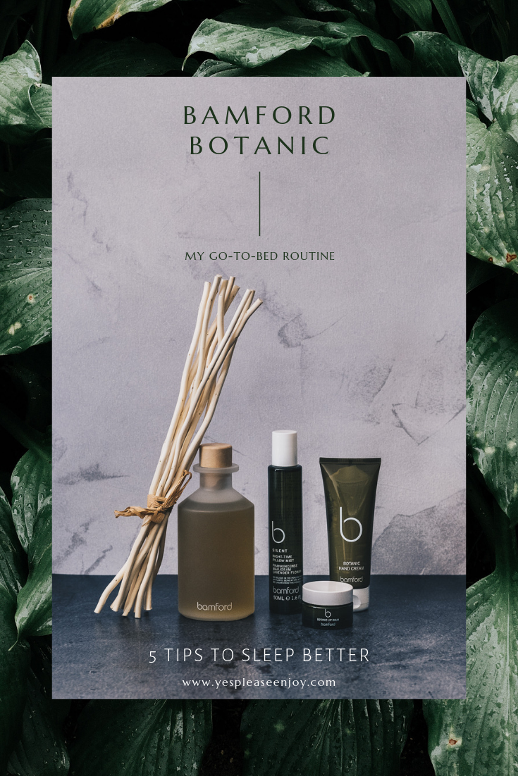 Bamford Botanic - My go-to-bed Routine - 5 Tips to Sleep Better.png