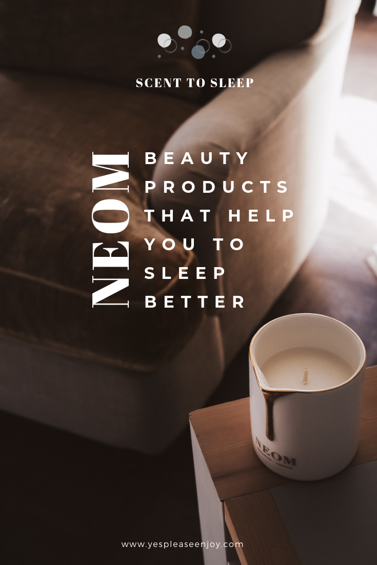 NEOM Scent To Sleep - Products help you to sleep better.png