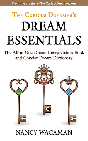 The CUrious Dreamer's Dream Essentials - Dream meaning is so powerful that one dream can change your life. Discover 11 keys to interpreting your own dreams in this book from the author of The Curious Dreamer's Dream Dictionary. With these practical tips, translation tools, and analysis techniques, you'll be free to explore your dreams and unlock their transformative power. Book Details