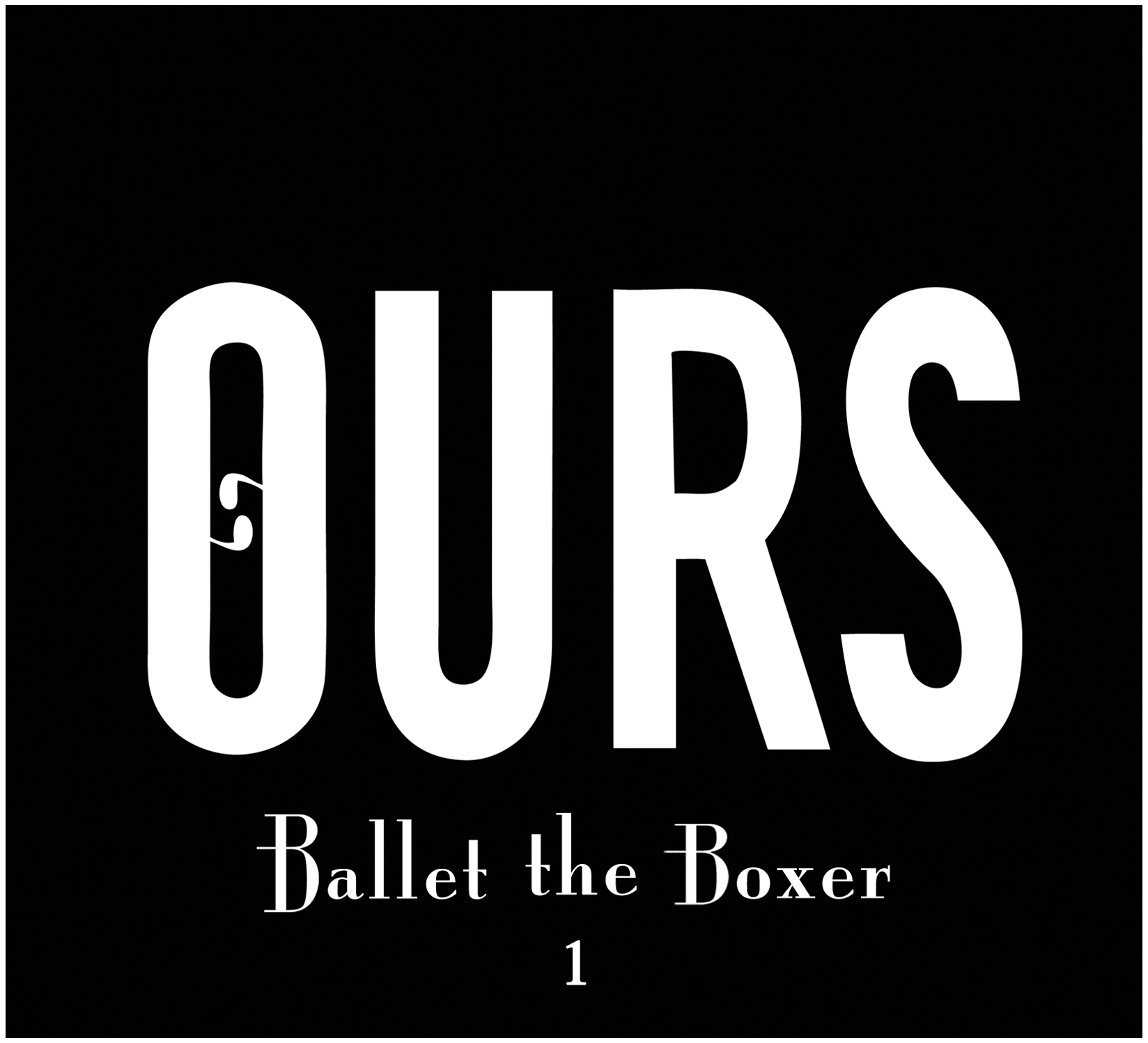 OURS Ballet the Boxer 1 (white border).png