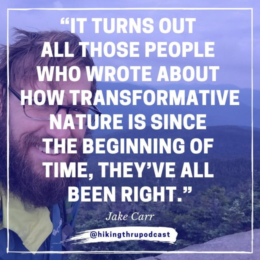 HIiking Thru Podcast Quote Jake Carr_.png