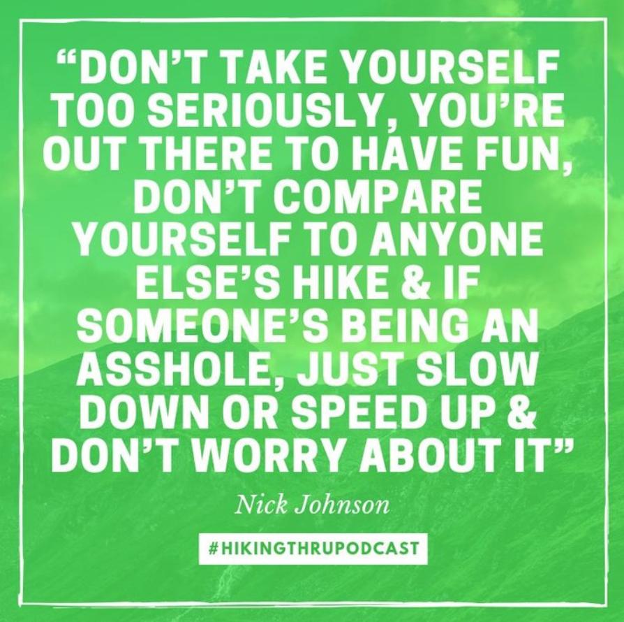 HIiking Thru Podcast Quote Nick Johnson.png