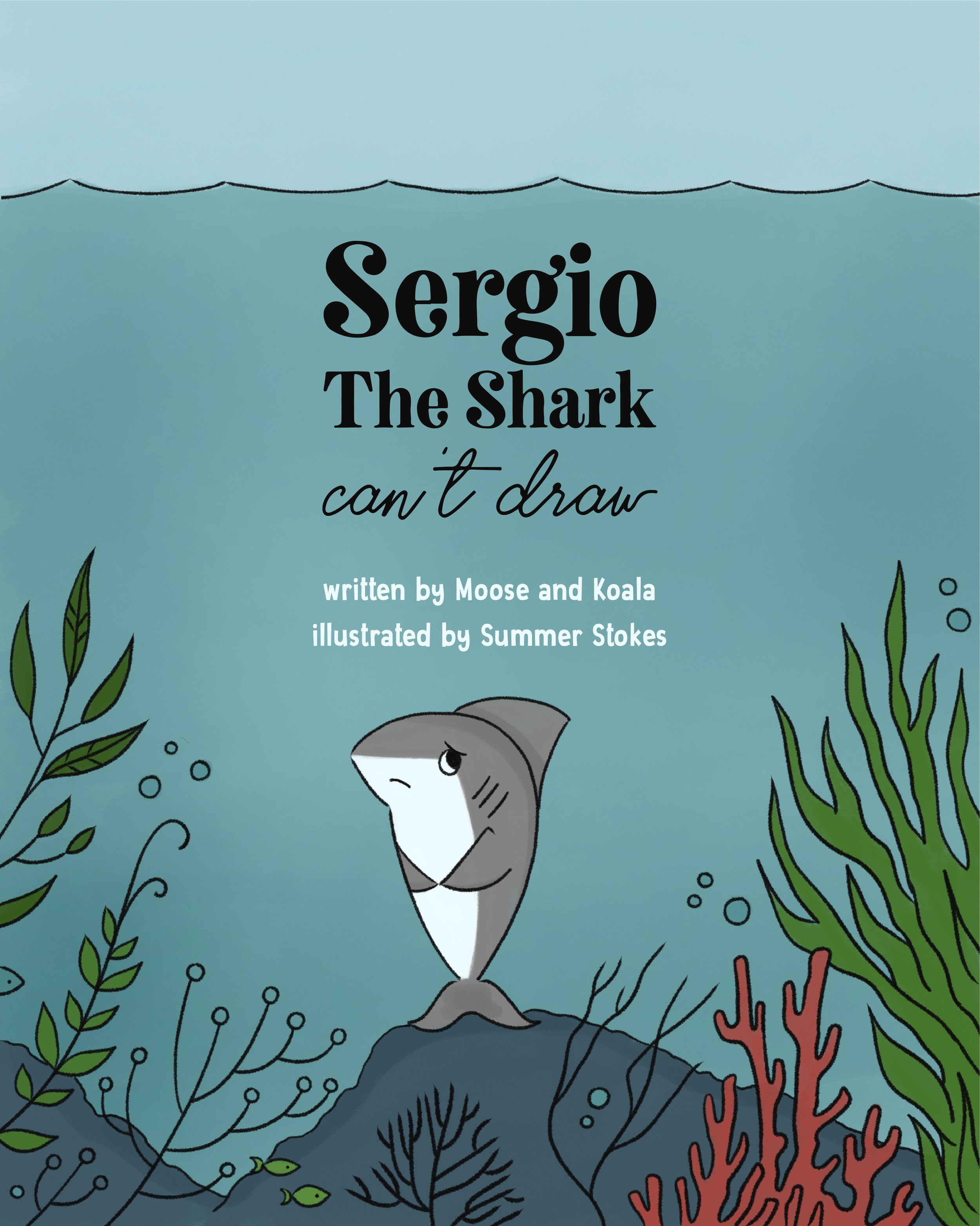 Sergio The Shark Can't Draw by Moose & Koala -