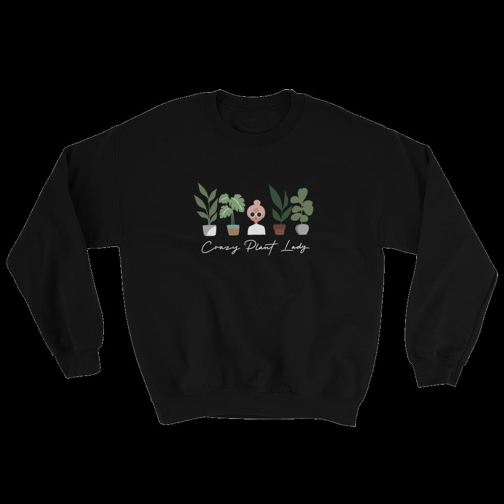 crazy plant lady sweatshirt black