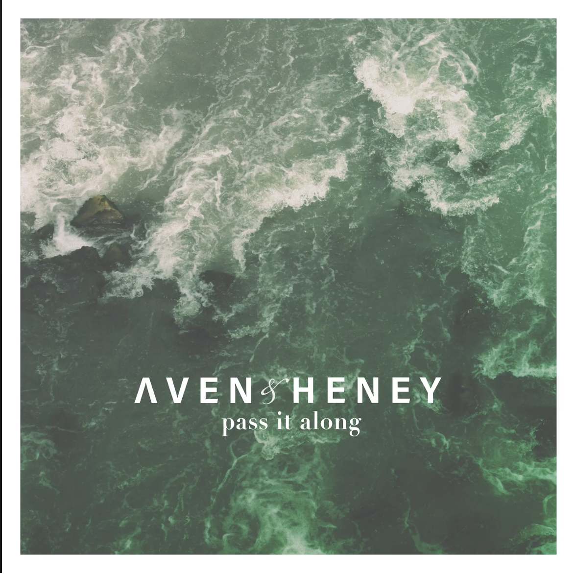 Aven & Heney - Pass It Along (Producer, Engineer, Mixing)