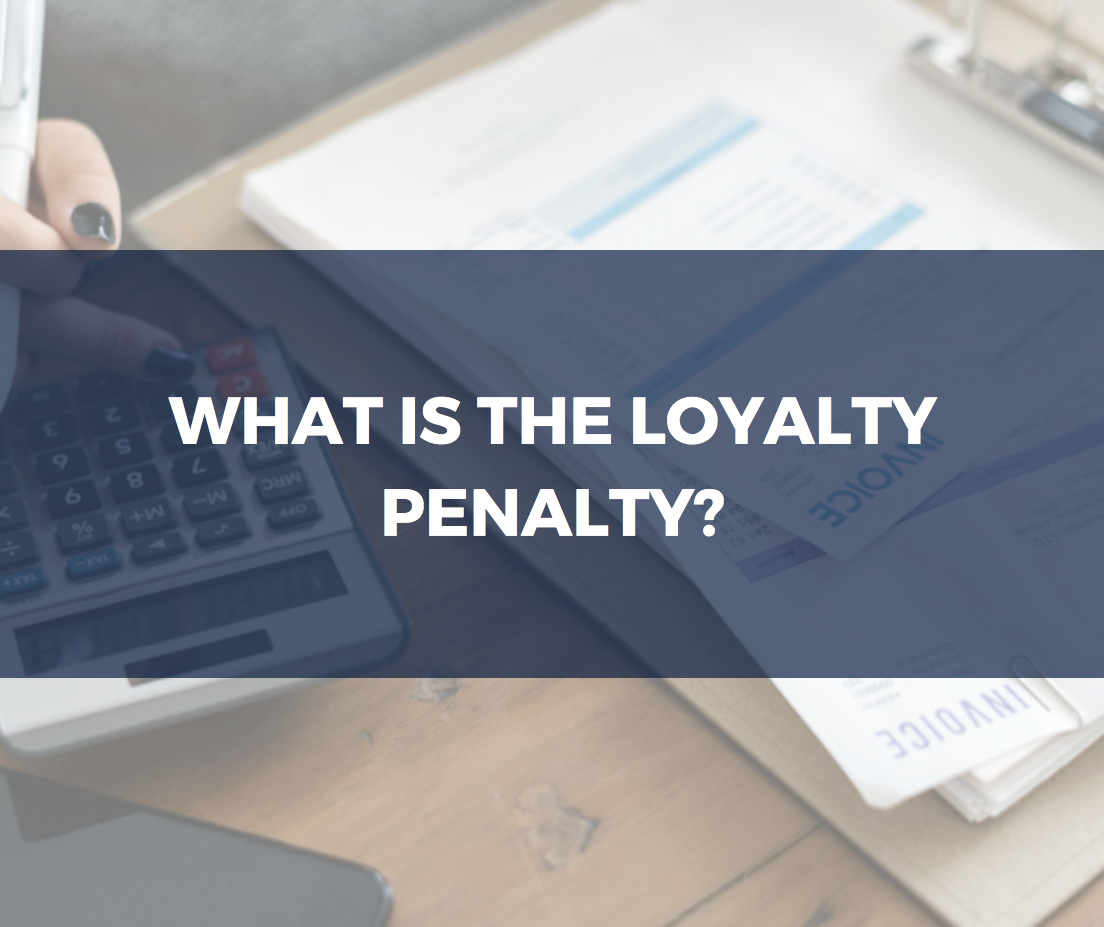 what is the loyalty penalty?