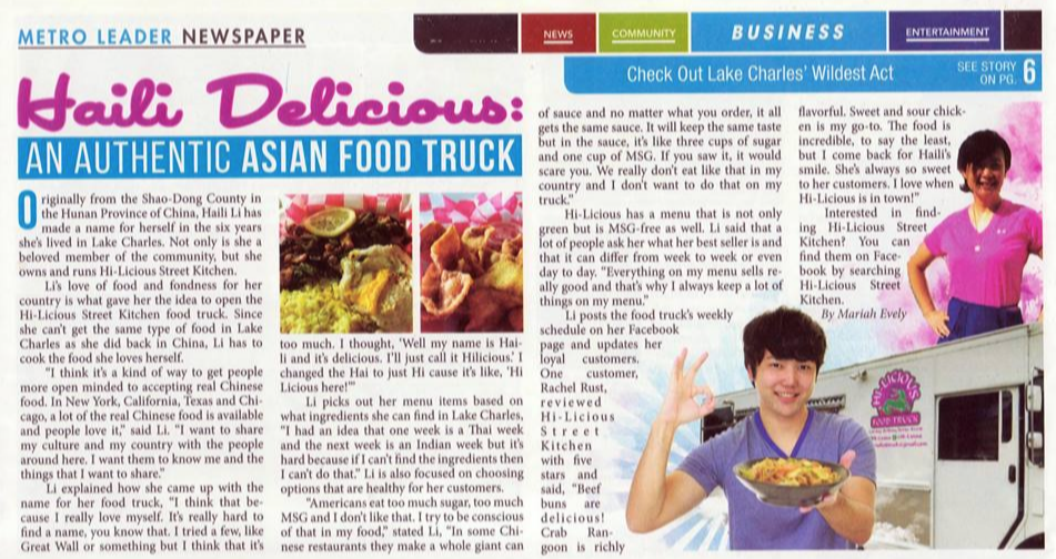 HAILI DELICIOUS: AN AUTHENTIC ASIAN FOOD TRUCK - Originally from the Shandong Province of China, Haili Li has made a name for herself in the past six years she's lived in Lake Charles, Louisiana. Not only is she a beloved member of the community, but she owns and runs Hi-Licious Street Kitchen.