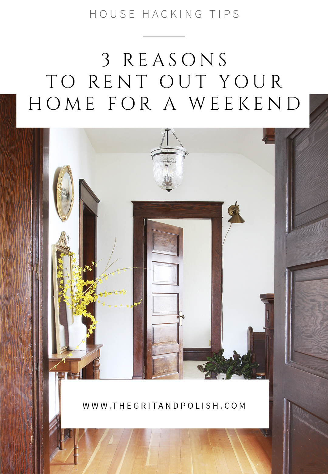 The Grit and Polish - Rent Your Home Out for a weekend TEXT.jpg
