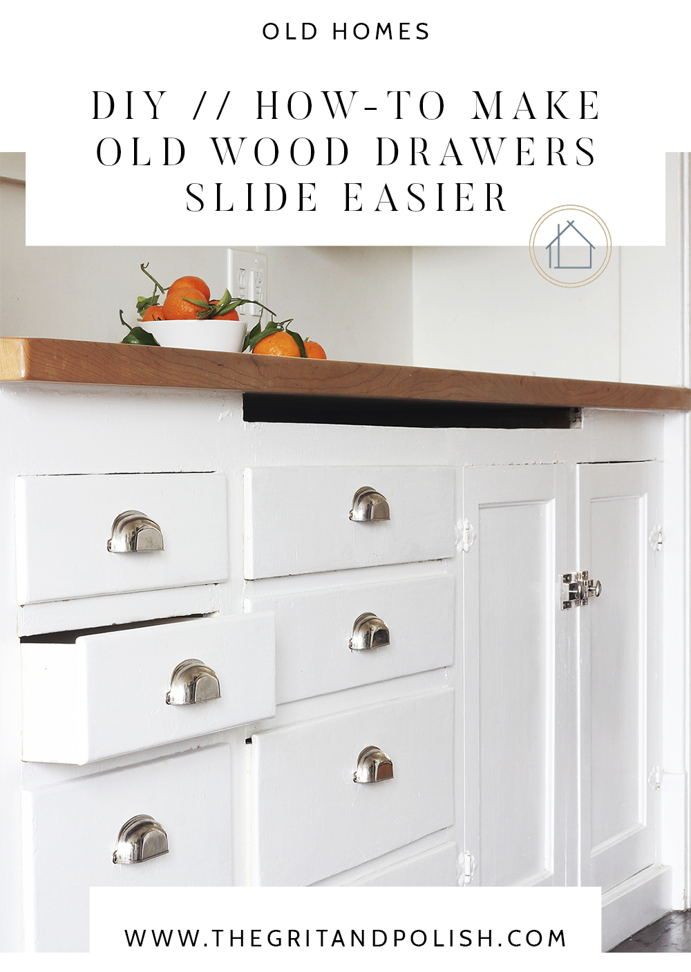 The Grit and Polish - Bryant DIY How to Make Wood Drawers Slide Easier TEXT CROP.jpg