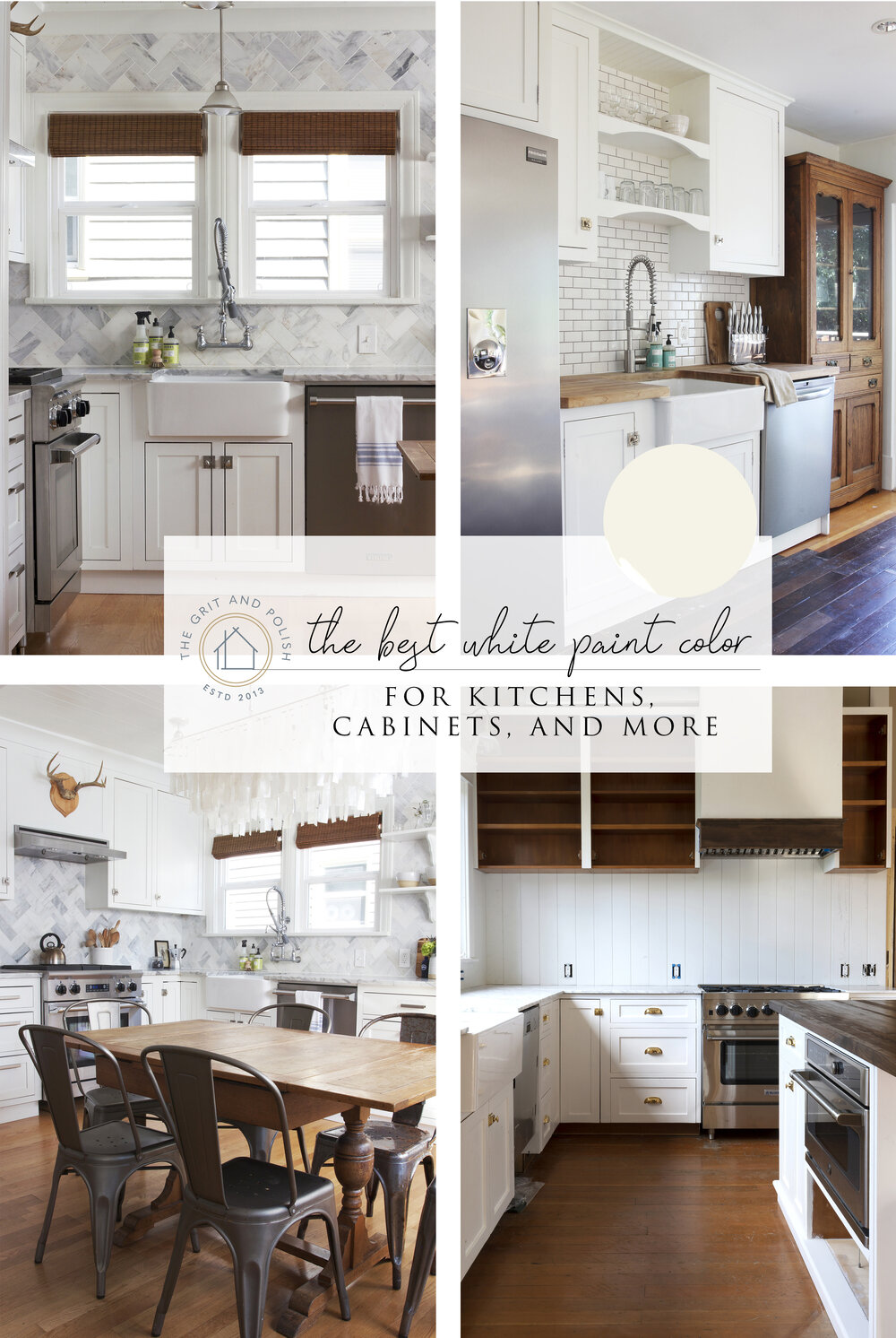 Our Favorite White Paint Color for Kitchens & Cabinets — The Grit ...