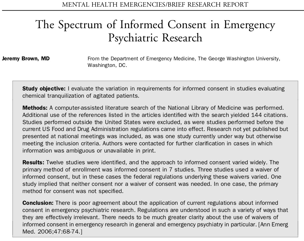 2006 - The Spectrum of Informed Consent in Emergency Psychiatric Research.