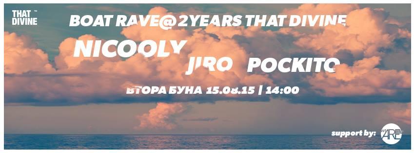 That Divine pres. Boat Rave w/ Nicooly, Jiro, Pockito